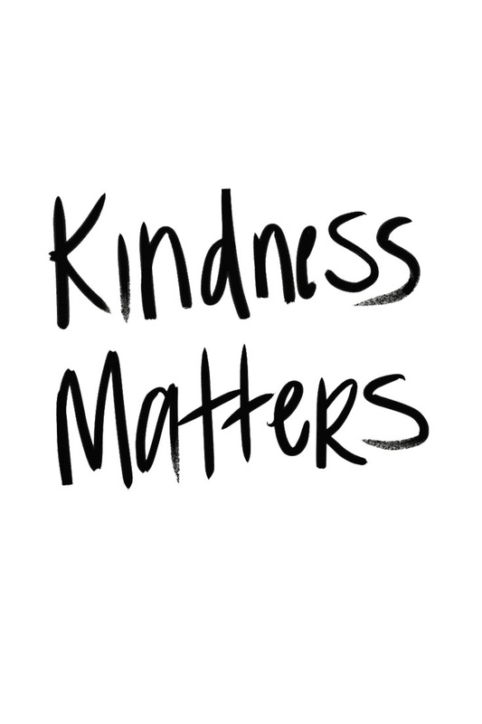 Kindness Matters Wallpaper - TheOneWhereIMoveToCalifornia.weebly.com