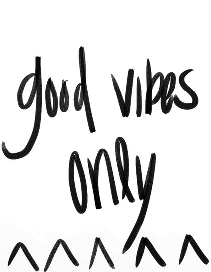 Good Vibes Wallpaper - TheOneWhereIMoveToCalifornia.weebly.com